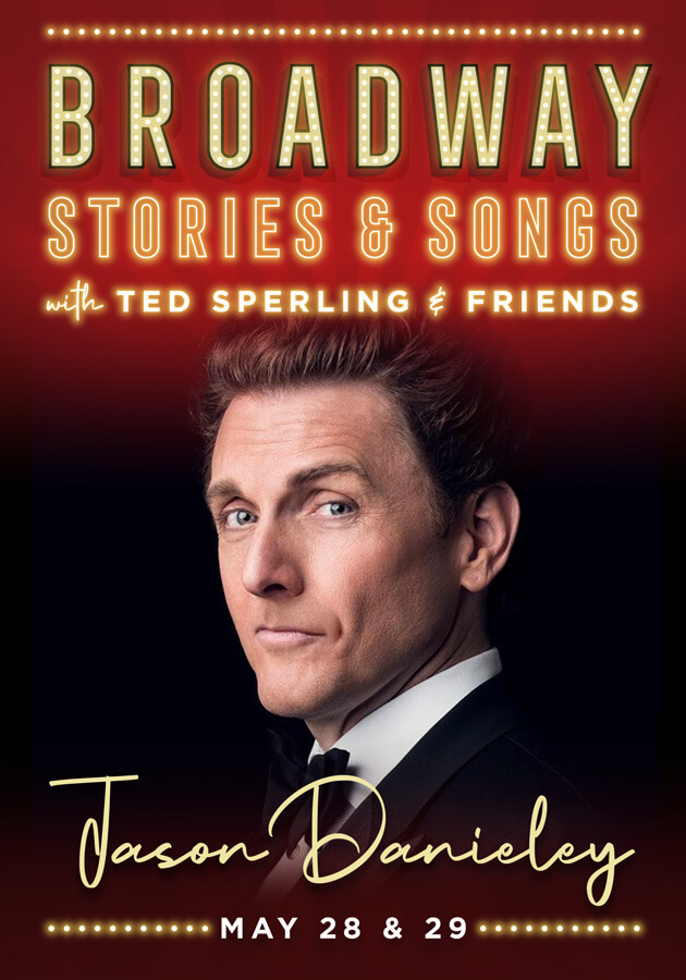 Jason Danieley: Broadway Stories & Songs with Ted Sperling