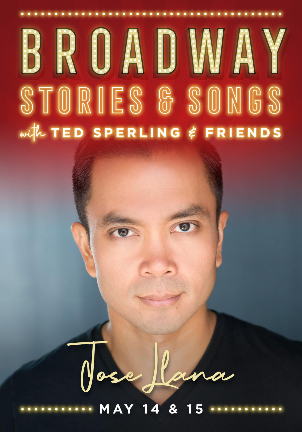 Jose Llana: Broadway Stories & Songs with Ted Sperling