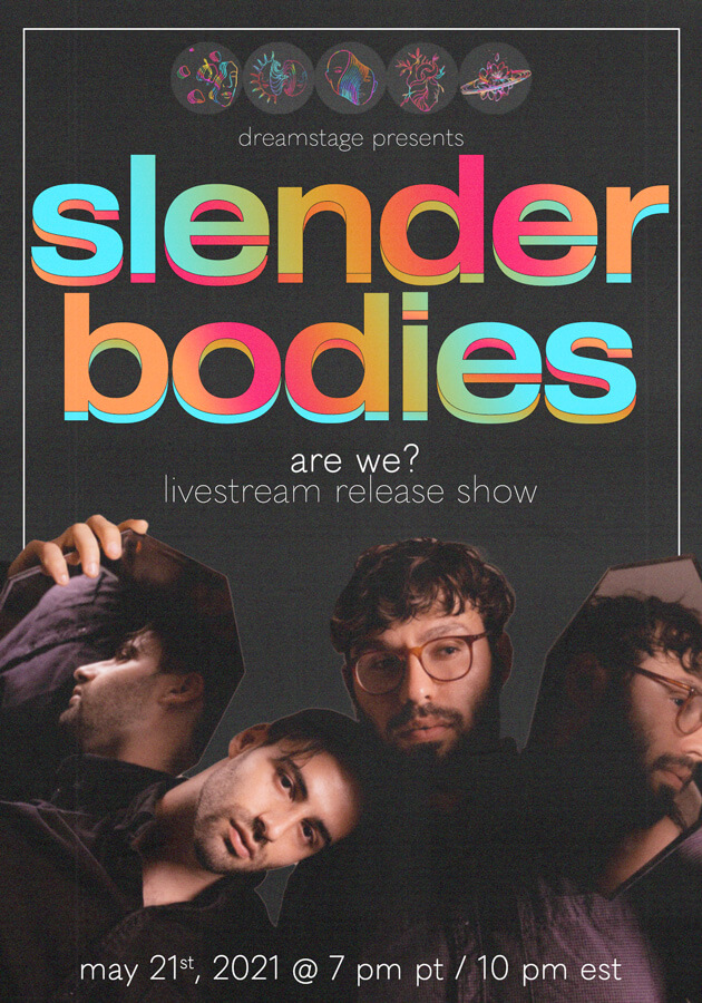 "slenderbodies ""are we?"" Livestream Release Show"