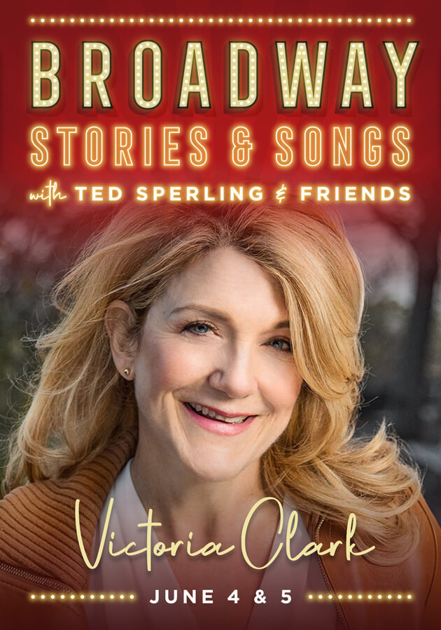 Victoria Clark: Broadway Stories & Songs with Ted Sperling